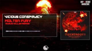 Vicious Conspiracy - Molten Fury (Radio Killah Remix) [IMPHCDIG021]