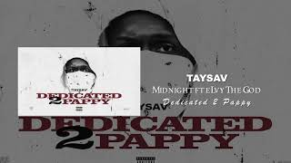 TaySav - Midnight ft. eLVy The God (Prod. by Meysha)