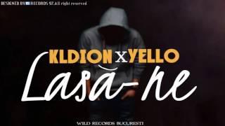 Kldion feat Yello - Lasa-ne