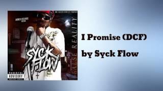 I Promise (DCF) - Syck Flow