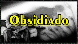 Prece para Obsidiado ( Para ser pronunciada pelo obsidiado )