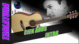 Cómo tocar Cien Años en guitarra - Pedro Infante - (INTRO con TABLATURA)