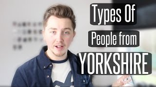 Types Of People From Yorkshire