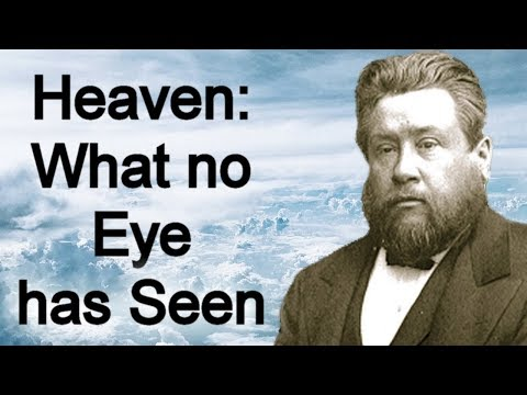 Heaven - Charles Spurgeon Sermon