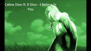 Nightcore - I Believe In You (Celine Dion ft. Il Divo)