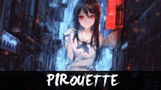 Nightcore -  Pirouette Prisoner