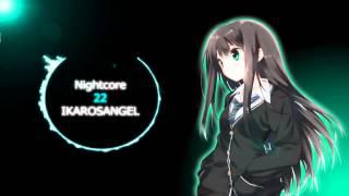 Nightcore - 22