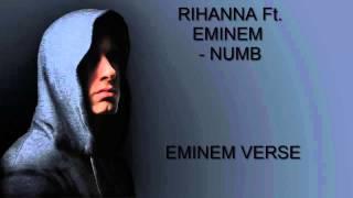 Rihanna ft. Eminem - Numb - Eminem Verse