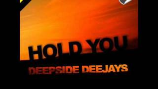 Deepside Deejays - Hold You (radio and extended version)