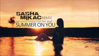 Sam Feldt x Lucas & Steve feat  Wulf - Summer On You (Sasha Mikac Remix)