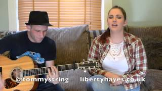 Liberty Hayes & Tic Tac Tom - Sweat (a la la la long) & Mysterious Girl acoustic cover
