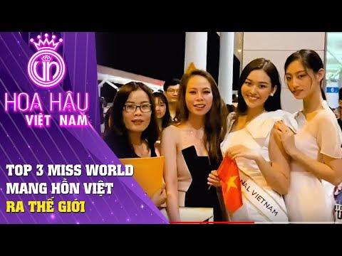 Hoa hậu Việt Nam | Top 3 Miss World Việt Nam Mang Hồn Việt Ra Thế Giới