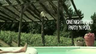 ONE NIGHT STAND - PARTY 'N' POOL (OFFICIAL VIDEOCLIP FULL HD)