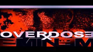 Eminem    Overdose  Feat  Dr  Dre  Remix   2017