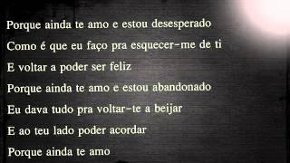Mickael Carreira - Porque Ainda Te Amo (letra)