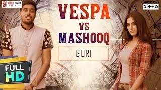Guri | Vespa Vs Mashooq  | Latest New Punjabi Songs 2017 | Compilation | SMI AUDIO Hit Folk Songs width=