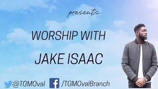 TGM Praise & Worship with Jake Isaac