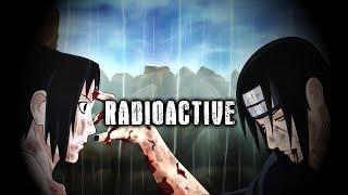 AMV Sasuke vs Itachi - Radioactive [HD]