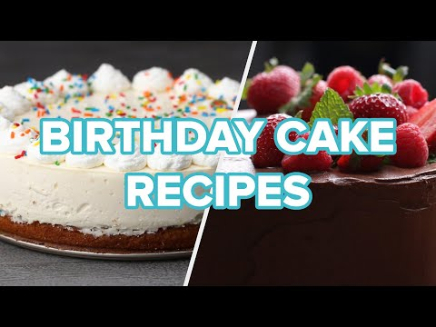 5 Cakes To Bake For A Birthday Party ? Tasty