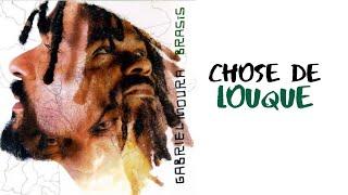 Gabriel Moura - Chose de Louque (Brasis) [Áudio Oficial]