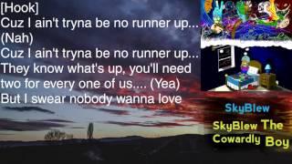 SkyBlew - Nobody Wanna Love - Lyrics [HD&HQ]