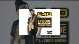 E-40 - Episode Feat. T.I. and Chris Brown (Official Instrumental + Download Link)