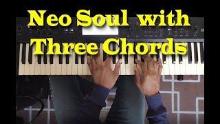 Three Chord Neo Soul Progression width=