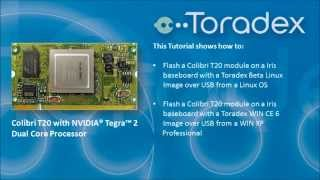 Toradex Colibri T20(feat Nvidia Tegra 2) flashing Linux and Win CE