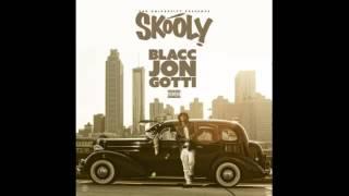 Skooly   Down Blacc Jon Gotti