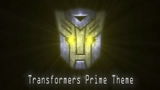Transformers Prime Theme - 90 Second Edit