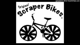 Trunk Boiz - Scraper Bikes (2013 Hella Slap Edition)