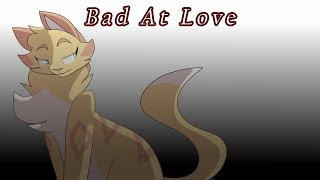 Bad At Love- Heathertail PMV MAP CLOSED {Backups OPEN}
