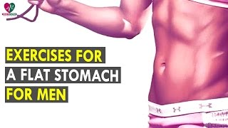 Exercises for a Flat Stomach for Men || Health Sutra - Best Health Tips