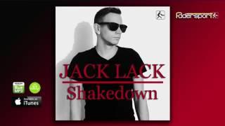 Jack Lack   Shakedown Original Mix