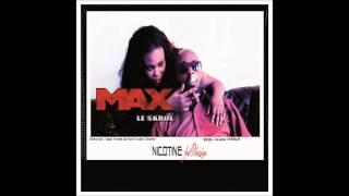 NICOTINE - Max le skrol (feat BlaziiaN)