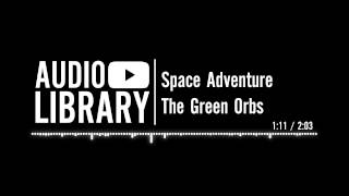 Space Adventure - The Green Orbs