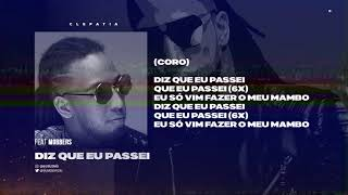 CLEPATIA - Diz que eu passei | Biura ft. Mobbers (Música+Letra)