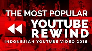 10 Most Popular Indonesian YouTube Videos 2016