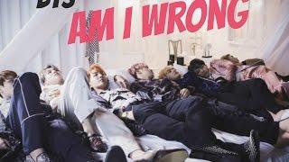 BTS- Am I wrong. Letra fácil (pronunciación).