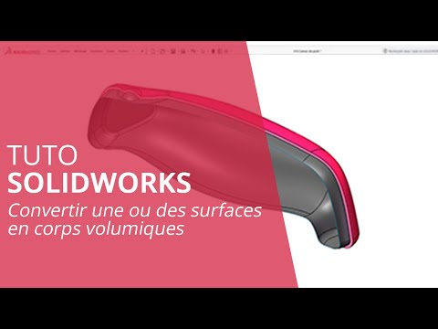 Tutoriel SOLIDWORKS - Convertir une ou des surfaces en corps volumiques