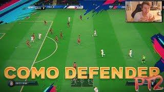 Como Defender en FIFA 19 TUTORIAL - Truco IMPORTANTE Para Defender Mejor Profesionalmente
