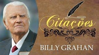 Poderosas Citações de Billy Grahan