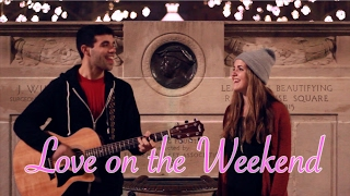Love on the Weekend (John Mayer Cover) | Jake Bernard feat. Jamie Gallagher