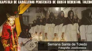 Capítulo de Caballeros Penitentes de Cristo Redentor - Toledo.