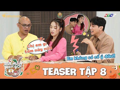 Bữa Ngon Nhớ Đời|Tập 8 Teaser: Color Man hốt hoảng với tình chị em THẮM THIẾT của Puka, Thuận Nguyễn