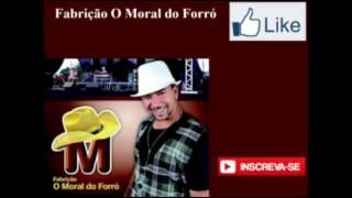 Fabrição O Moral do Forró - Prenda Minha feat Frank Aguiar