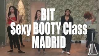 BIT - Sexy Booty class - MADRID