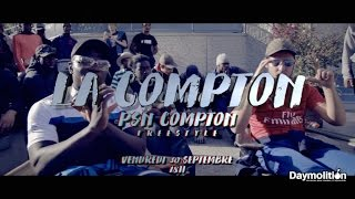 La Compton - PSN Compton Freestyle (Daymolition)