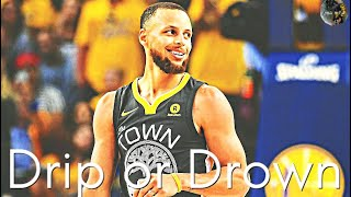 "Stephen Curry ""Drip Or Drown"" Mix"