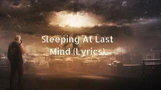 Sleeping At Last - Mind (Lyrics)